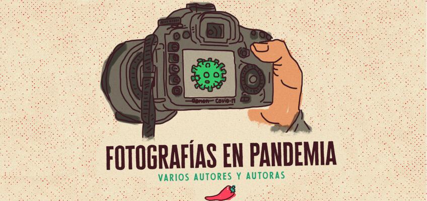 FOTOGRAFÍAS EN PANDEMIA