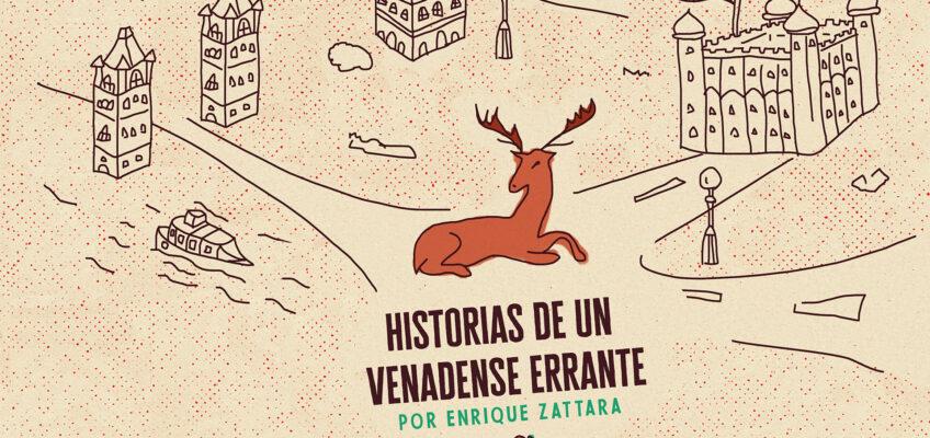 HISTORIAS DE UN VENADENSE ERRANTE
