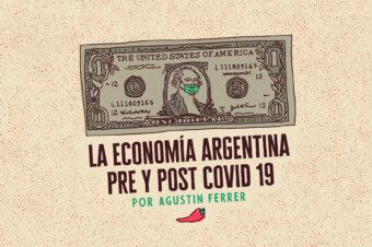 LA ECONOMÍA ARGENTINA PRE Y POST COVID 19