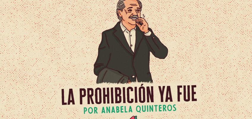 LA PROHIBICIÓN YA FUE