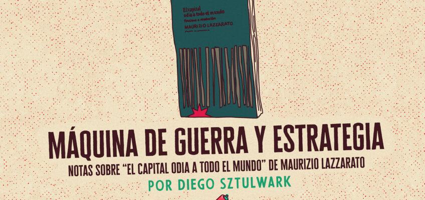MÁQUINA DE GUERRA Y ESTRATEGIA