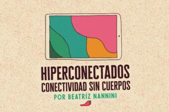 HIPERCONECTADOS – CONECTIVIDAD SIN CUERPOS