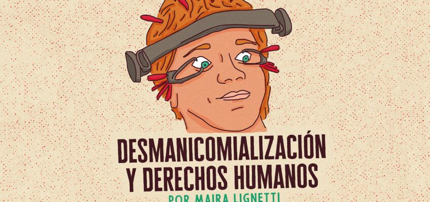 DESMANICOMIALIZACIÓN Y DERECHOS HUMANOS