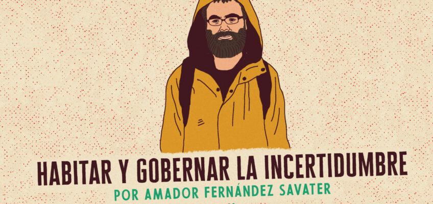 HABITAR Y GOBERNAR LA INCERTIDUMBRE