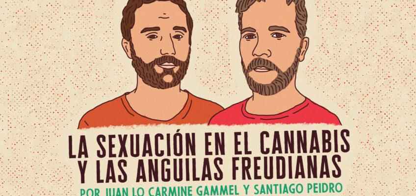 LA SEXUACIÓN EN EL CANNABIS Y LAS ANGUILAS FREUDIANAS