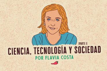 CIENCIA, TECNOLOGÍA Y SOCIEDAD