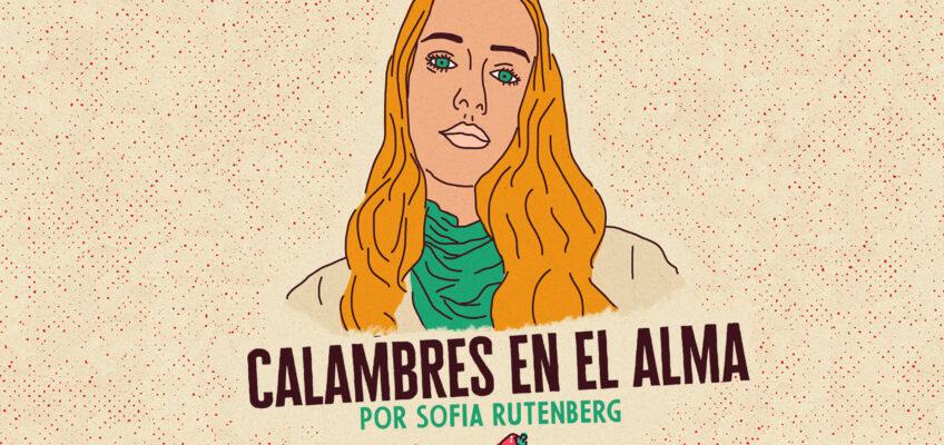 CALAMBRES EN EL ALMA