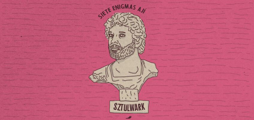 SIETE ENIGMAS (Responde Diego Sztulwark)