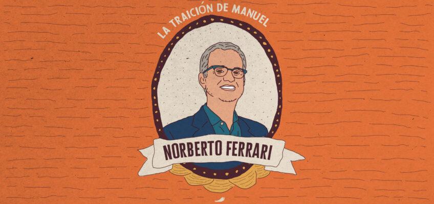 LA TRAICIÓN DE MANUEL